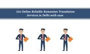 Get Online Reliable Romanian Translation Services in Delhi with ease