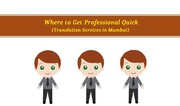Where to Get Professional Quick Translation Services in Mumbai