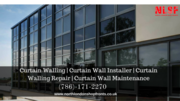 Curtain Walling - A Wonderful And Trendy Solution