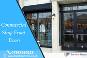 Get your shop front doors installed from top shopfronts